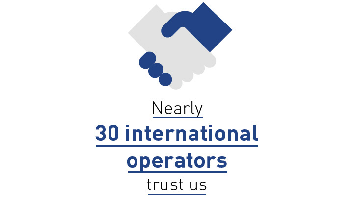 Nearly 30 international operators trust us